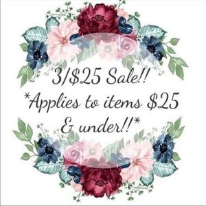 3/$25 SALE!! GET 3 ITEMS FOR $25